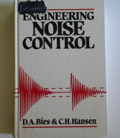 9780046200213: ENGINEERING NOISE CONTROL: Theory and Practice