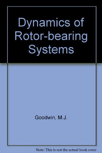 9780046210328: The Dynamics of Rotor Bearing Systems