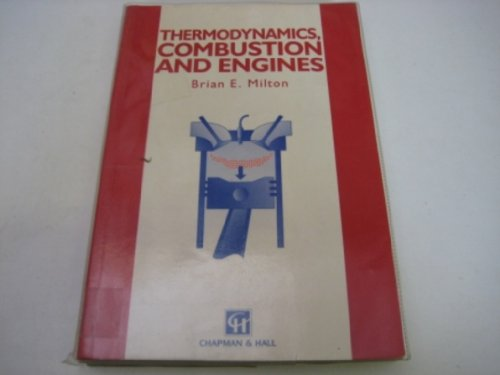 9780046210366: Thermodynamics, Combustion and Engines