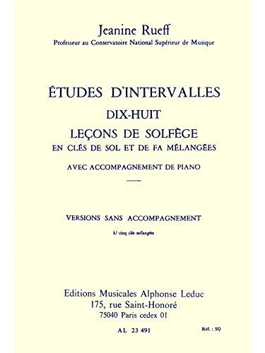 9780046234911: ETUDES D'INTERVALLES 18 LECONS DE SOLFEGE 5 CLES VERSION B SANS ACCT