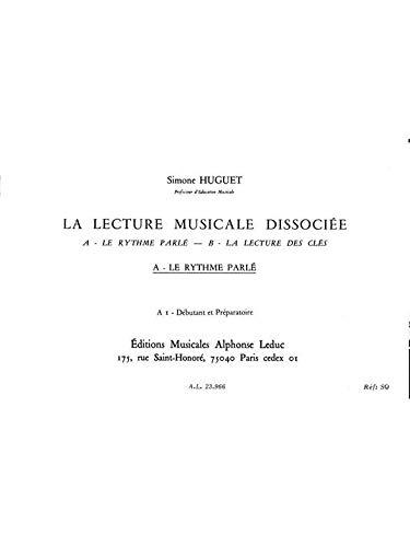 9780046239664: LECTURE MUSICALE DISSOCIEE A-LE RYTHME PARLE A1:DEBUTANT ET PREPARATOIRE
