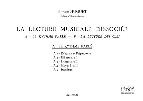 9780046239695: LECTURE MUSICALE DISSOCIEE A-LE RYTHME PARLE A4:MOYEN 1 ET 2