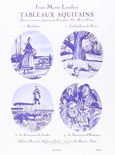 9780046252434: TABLEAUX AQUITAINS N01:BACHELETTE SAXOPHONE MIB ET PIANO