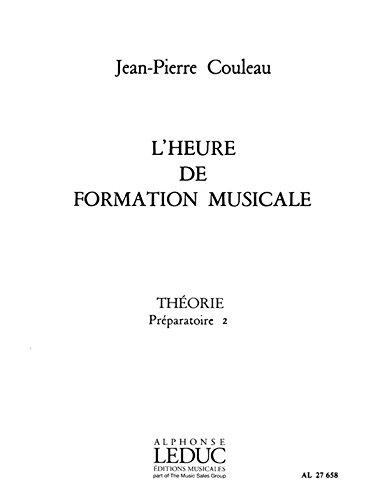 9780046276584: HEURE DE FORMATION MUSICALE PREPARATOIRE 2/THEORIE
