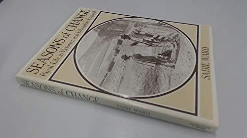 Seasons of Change: Rural Life in Victorian England: Sadie B. Ward