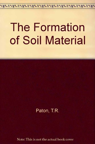 9780046310103: The Formation of Soil Material