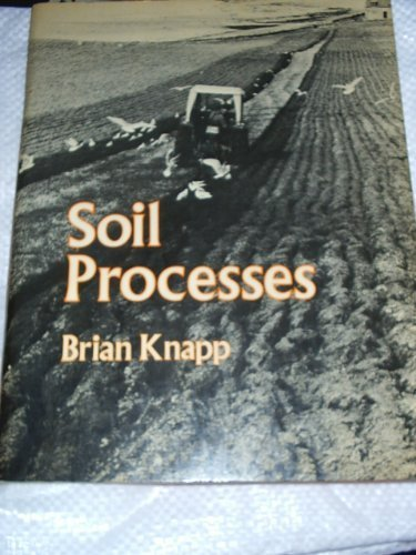 9780046310110: Soil Processes (Processes in physical geography)