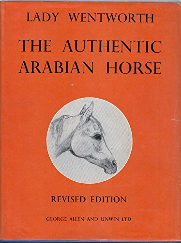 Authentic Arabian Horse and His Descendants: Wentworth, Lady