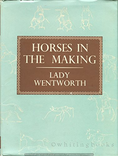 9780046360030: Horses in the Making