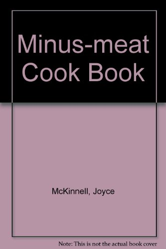 9780046410100: Minus-meat Cook Book