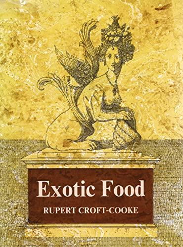 9780046410131: Exotic Food
