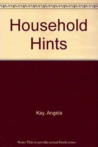 9780046430030: Household Hints