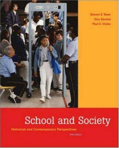 9780046472153: School and Society - Historical and Contemporary Perspectives (5th, Fifth Edition) - By Tozer, Senese, & Violas [Paperback]