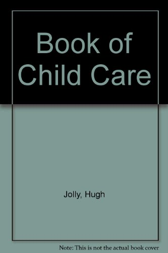 9780046490010: Book of Child Care