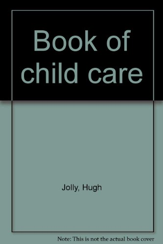 9780046490027: Book of child care