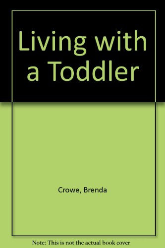 9780046490072: Living with a Toddler