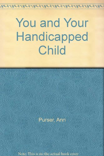 9780046490126: You and Your Handicapped Child