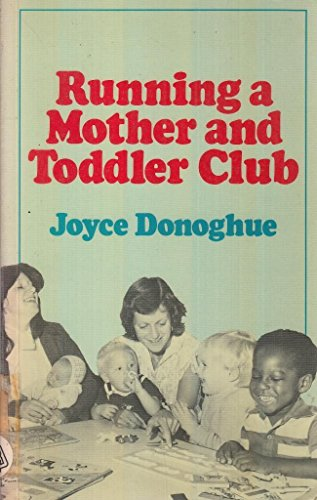 9780046490218: Running a Mother and Toddler Club