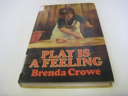 9780046490232: Play is a Feeling
