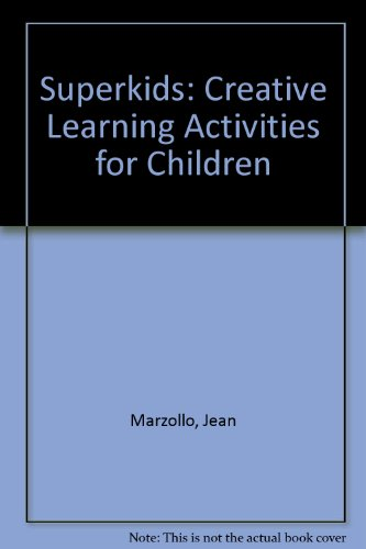 9780046490287: Superkids: Creative Learning Activities for Children