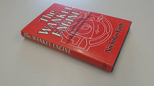 9780046500016: Wankel Engine: The Story of the Revolutionary Rotary Engine
