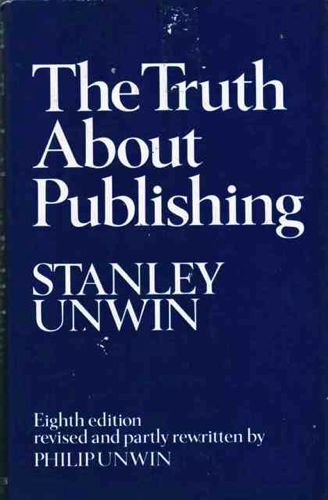 9780046550141: The Truth About Publishing