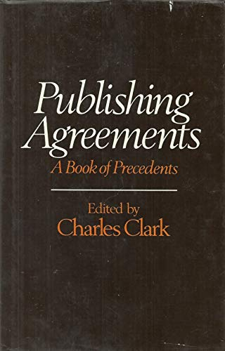 9780046550158: Publishing Agreements: A Book of Precedents
