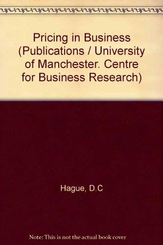 9780046580407: Pricing in Business (Publication of The Centre of Business Research, University of Manchester)