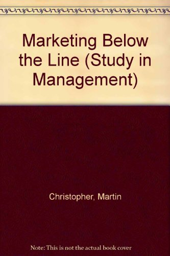9780046580735: Marketing Below the Line (Study in Management)