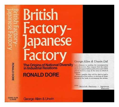 9780046581695: British Factory - Japanese Factory: Origins of National Diversity in Industrial Relations