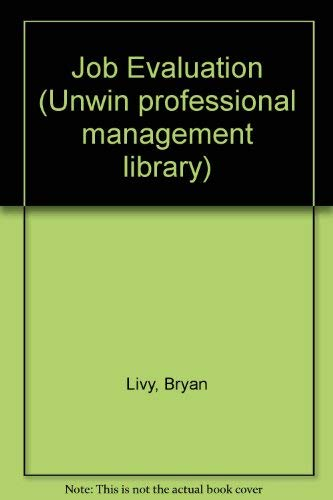9780046582135: Job Evaluation (Unwin professional management library)