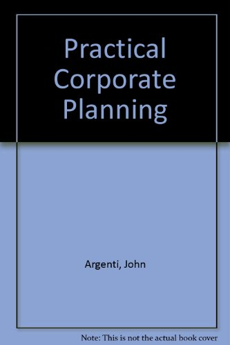 9780046582302: Practical Corporate Planning