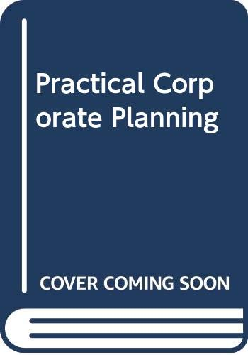 9780046582319: Practical Corporate Planning