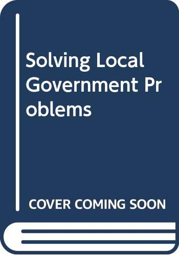 9780046582326: Solving Local Government Problems