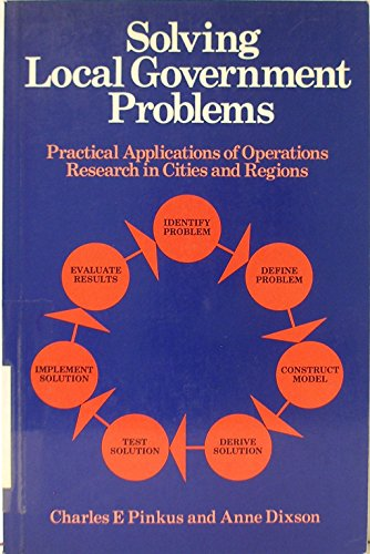 9780046582333: Solving Local Government Problems: Practical Applications of Operations Research in Cities and Regions