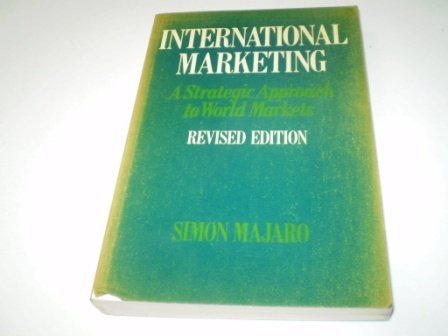 9780046582401: International Marketing: A Strategic Approach to World Markets