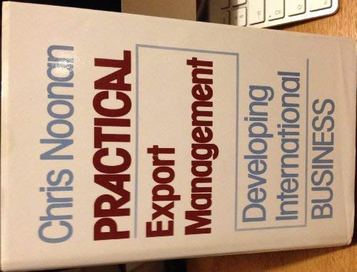 9780046582463: Practical Export Management