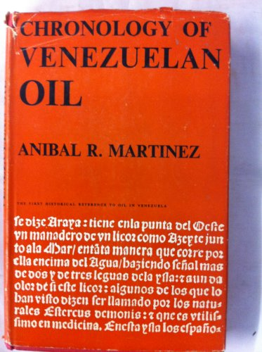 9780046650018: Chronology of Venezuelan Oil