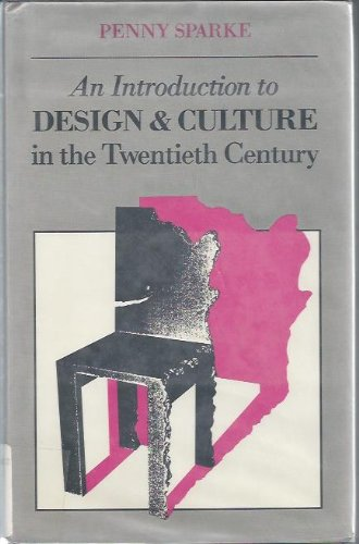 9780047010149: An Introduction to Design & Culture in the Twentieth Century