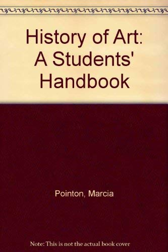 History of Art : A Student's Handbook: Marcia Pointon