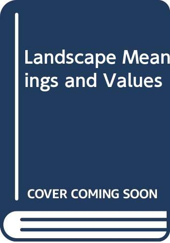9780047100031: Landscape Meanings and Values
