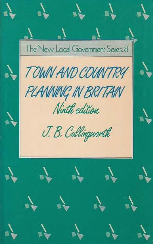 9780047110115: Town and Country Planning in Britain (The New local government series)