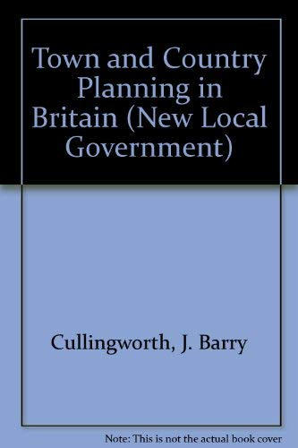 9780047110139: Town and Country Planning in Britain (New Local Government)