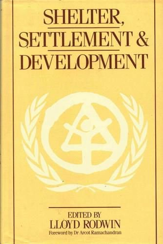 9780047110238: Shelter, Settlement, and Development