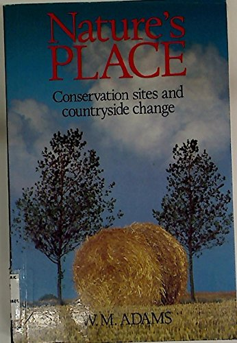 9780047190100: Nature's Place: Conservation Sites and Countryside Change