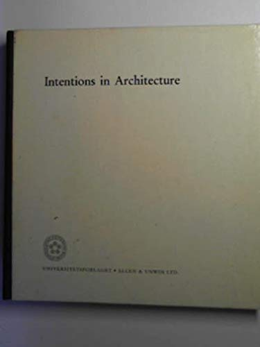 9780047200052: Intentions in Architecture