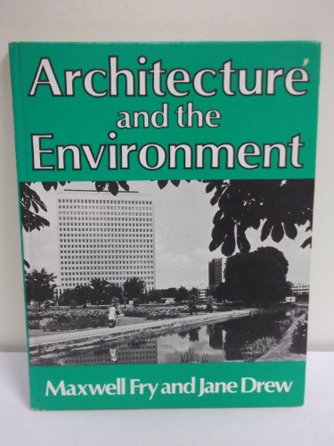 9780047200205: Architecture and the Environment