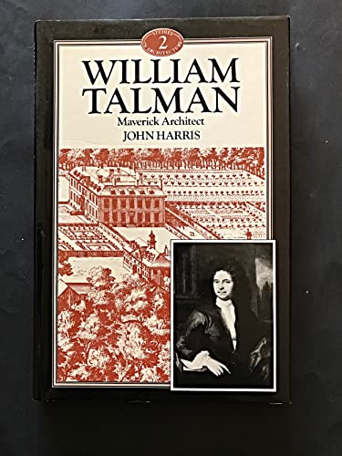 9780047200243: William Talman: Maverick Architect (Genius of Architecture)