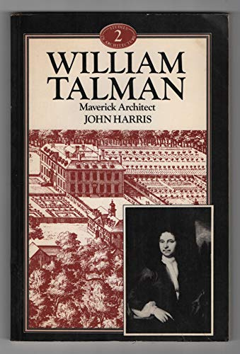 9780047200250: William Talman: Maverick Architect (Genius of Architecture)