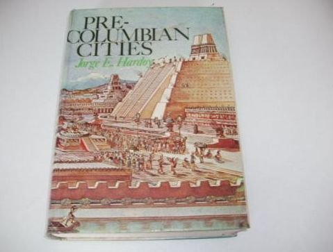 9780047220012: Pre-Columbian Cities